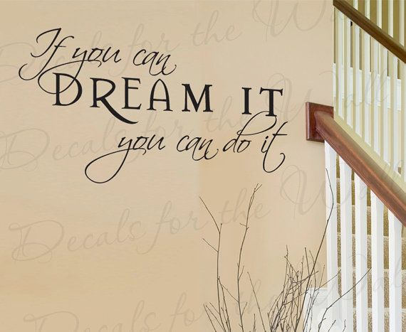 If You Can Dream Do It Inspirational Motivational Walt Disney Vinyl Wall Decal Quote Sticker Lettering Art Letters Decor Decoration I92