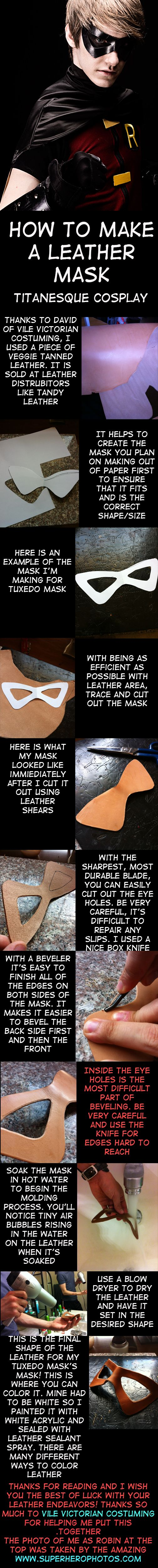 Leather Mask Tutorial by TitanesqueCosplay.deviantart.com on @deviantART. Maybe for a Bucky costume type of thing?