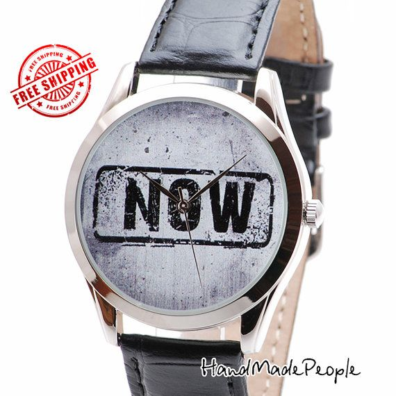 NOW Watch, Wrist Watch That Says NOW, Grunge Style Watches, Gift Ideas for Men, Unusual Gifts for Women, Cool Birthday Gifts - Free Shipping