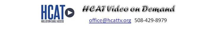 Holliston Cable Access Television Video on Demand - Powered by LEIGHTRONIX PEG Central ®