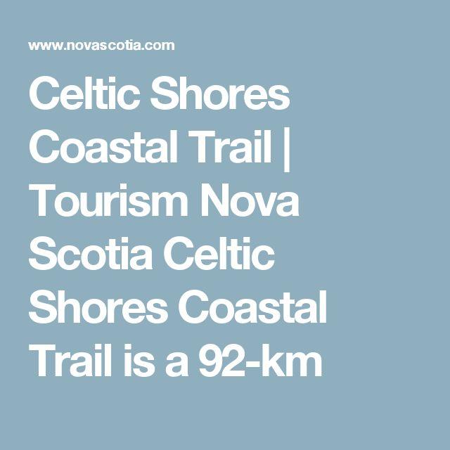 Celtic Shores Coastal Trail | Tourism Nova Scotia Celtic Shores Coastal Trail is a 92-km