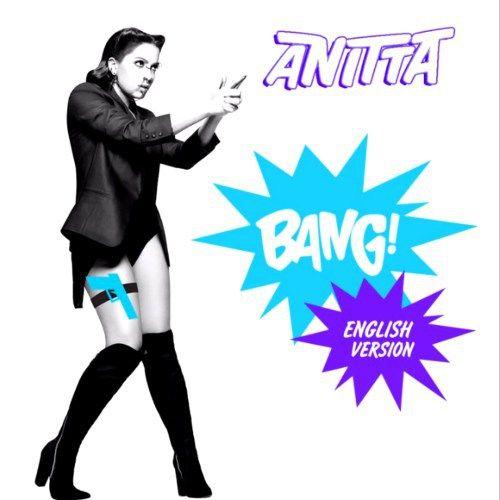 Anitta  Bang! (English Version) [NEW SONG]