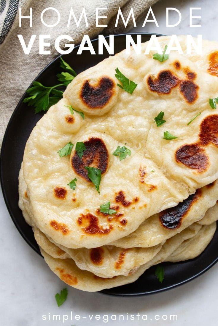Homemade Vegan Naan Super Soft Easy Recipe In 2020 Vegan Naan Indian Bread Recipes Indian Food Recipes