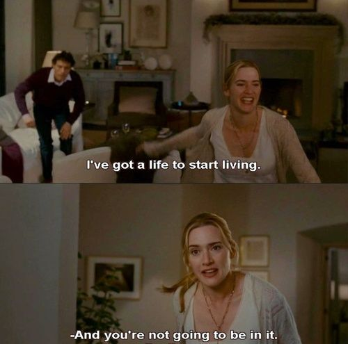 The Holiday — Kate Winslet this is so perfect!!!!!