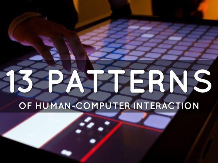 13 Patterns Of Human-Computer Interaction - A Haiku Deck