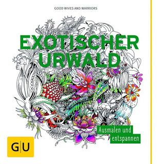 Review Of Exotischer Urwald Or Exotic Jungle By Good Wives Warriors