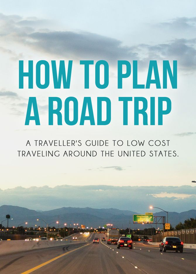 Short guide about how to plan road trip in the United States, especially helpful for foreigners.