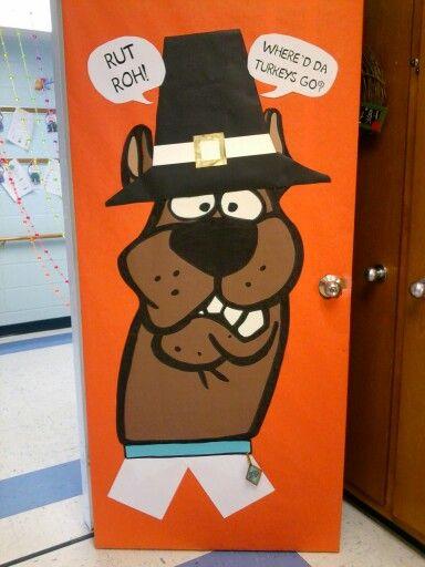 "Scooby Doo the pilgrim. ""Rut roh! Where'd da Turkeys go?"" Will do the Turkeys in disguise project. Thanksgiving Classroom door."