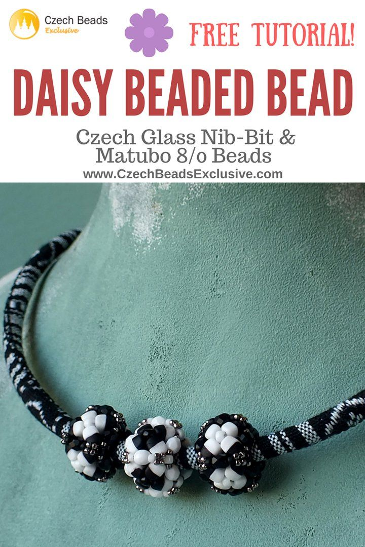 Czech Glass Nib-Bit and Matubo 8/0 Beads � DAISY BEADED BEAD Pattern - Free Tutorial (PDF)� Can you smell this amazing fragrance of daisy flowers? It�s all because of our new Daisy Beaded Bead tutorial that we have prepared for you! This tutorial is very easy to be repeated, and what is more, Czech Glass Nib-Bit beads are all you need to do it. What is more, this beaded bead looks especially interesting when made of Matubo Nib-Bit beads. Now is the right time to create the perfect beaded…