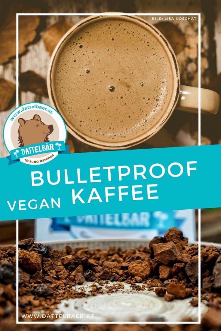 Bulletproof Kaffee - ein echter Power Drink - Dattelbär´s Webshop - frische Rohkost Datteln kaufen - gesund naschen
