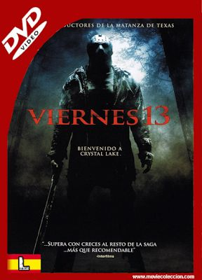Viernes 13 2009 DVDrip Latino ~ Movie Coleccion