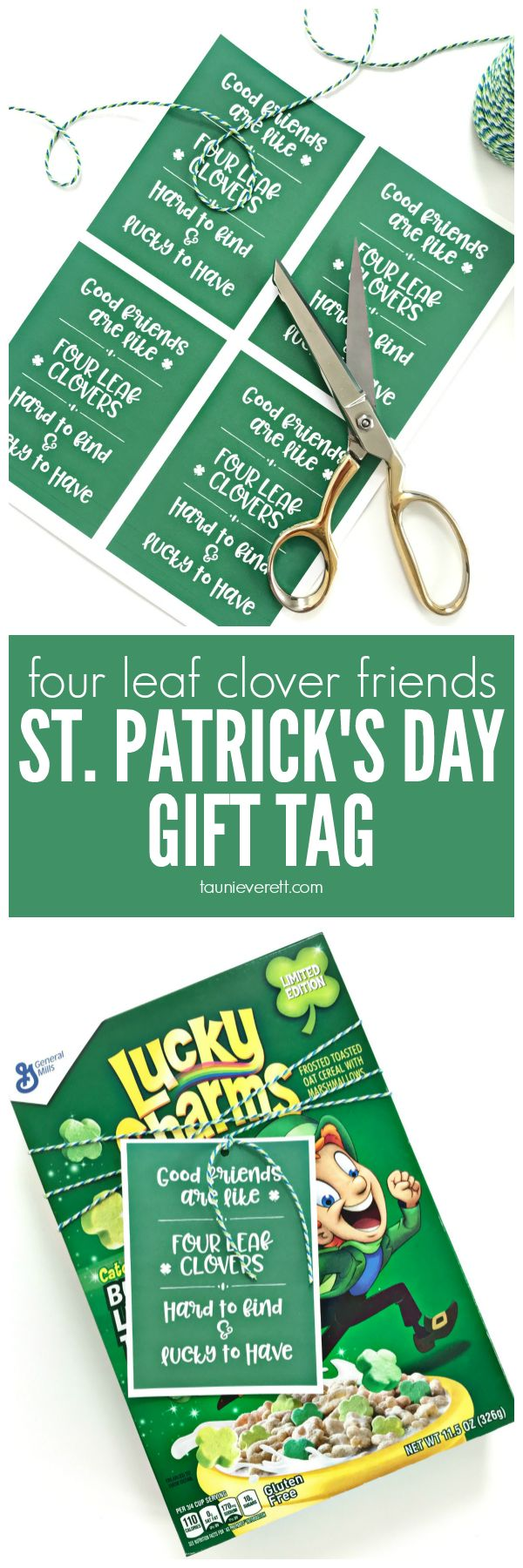 St. Patrick's Day Four Leaf Clover Friends Gift Tag + BONUS Teachers Edition. Free donwload. #printable #stpatricksday