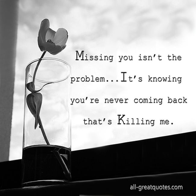 Missing Someone Special Quotes Sayings: 105 Best Images About The Last Goodbye On Pinterest