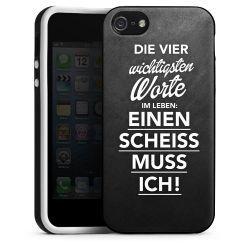 Silikon Case die vier wichtigsten Wörter im Leben: einen scheiß muss ich! : 19,95€