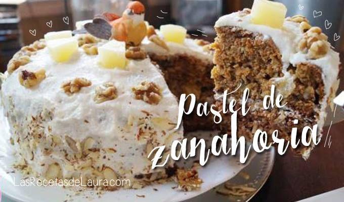 Pastel de Zanahoria Light | Las Recetas de Laura