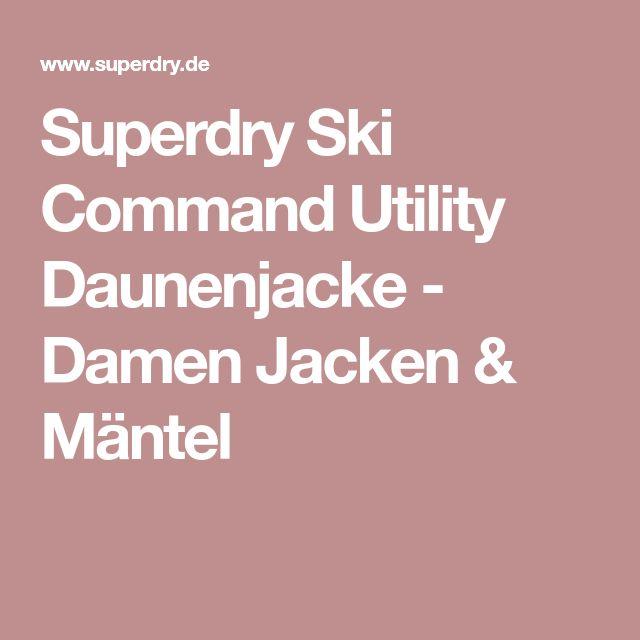 Superdry Ski Command Utility Daunenjacke - Damen Jacken & Mäntel