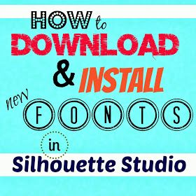 Silhouette School: Silhouette Fonts Download: A Step-by-Step Tutorial
