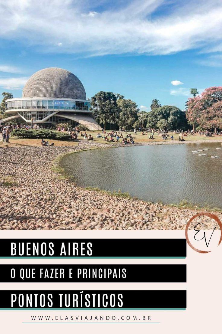 O Que Fazer Em Buenos Aires Um Guia Para Aproveitar A Capital