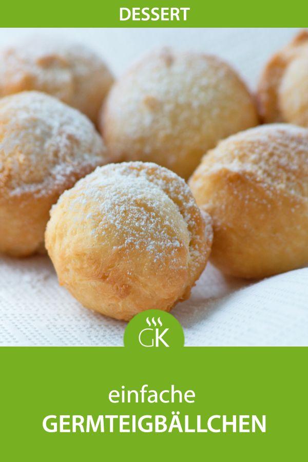 Einfache Germteigbällchen ist ein einfaches Rezept für einen süßen Snack. #rezept #germteig #hefe #backen #fasching #recipe #einfach