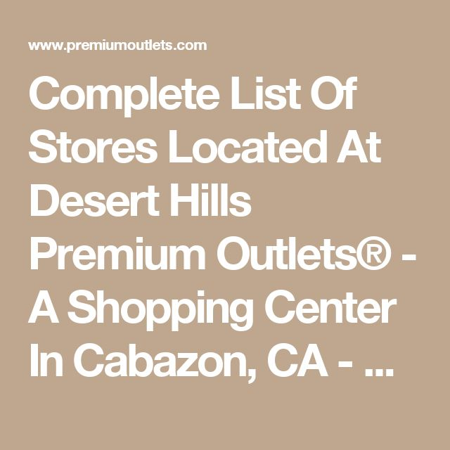 Outlet Mall near Palm Springs! Desert Hills Premium Outlets® - Cabazon, CA
