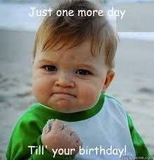 Image result for day after birthday funny