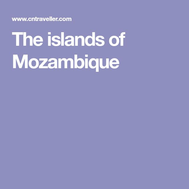 The islands of Mozambique