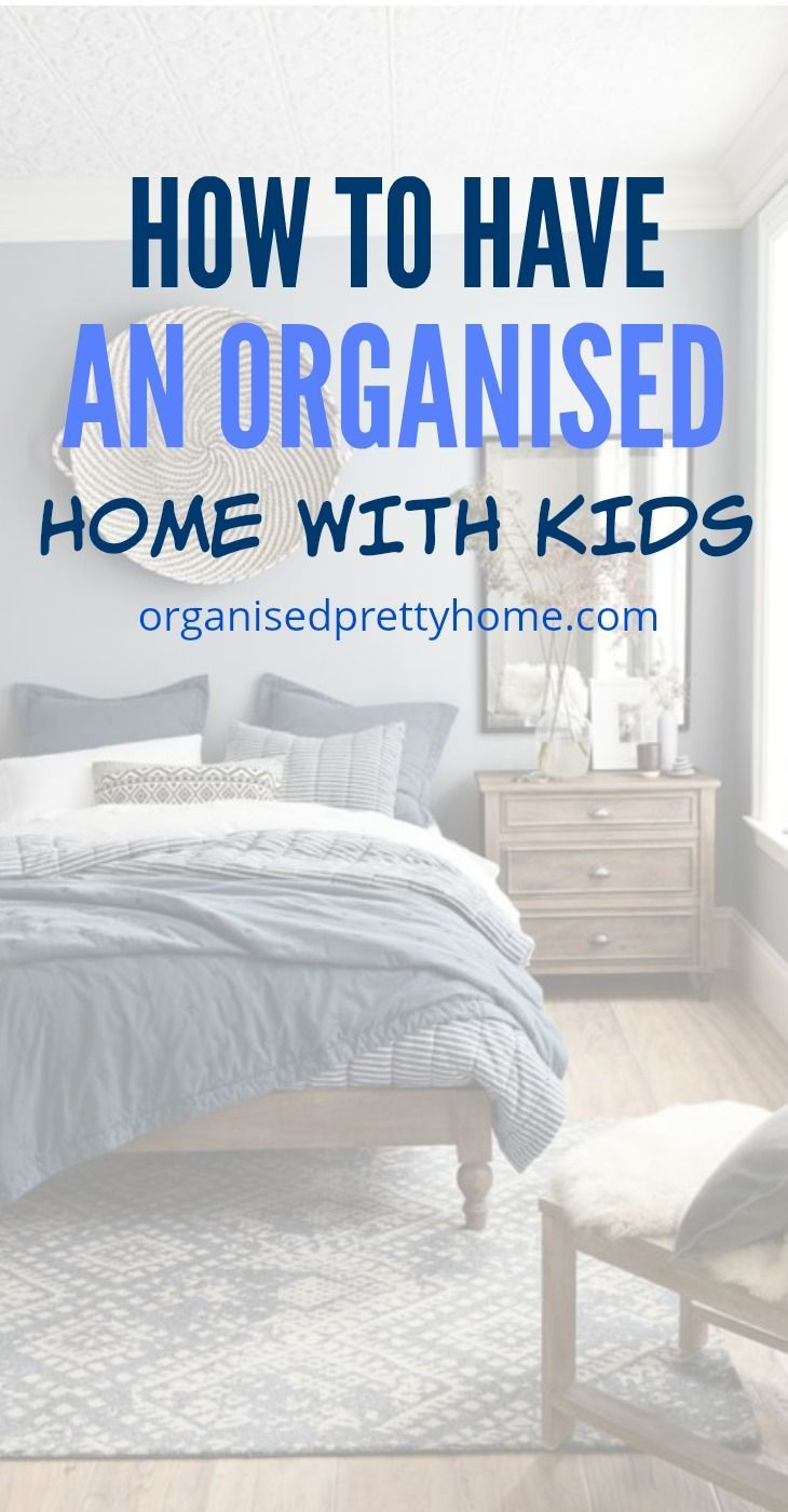 How to have an organized home with kids.  Why does it take so much time & effort to keep a clean and tidy home?  It doesn't have to! Check out these simple home organization ideas & tips to declutter and get organized. - Organised Pretty Home.  #athome #homeorganization #getorganized #organisedprettyhome #declutter #clean #tidy #simple #homeorganizationideas