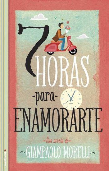 Libro: Siete horas para enamorarte