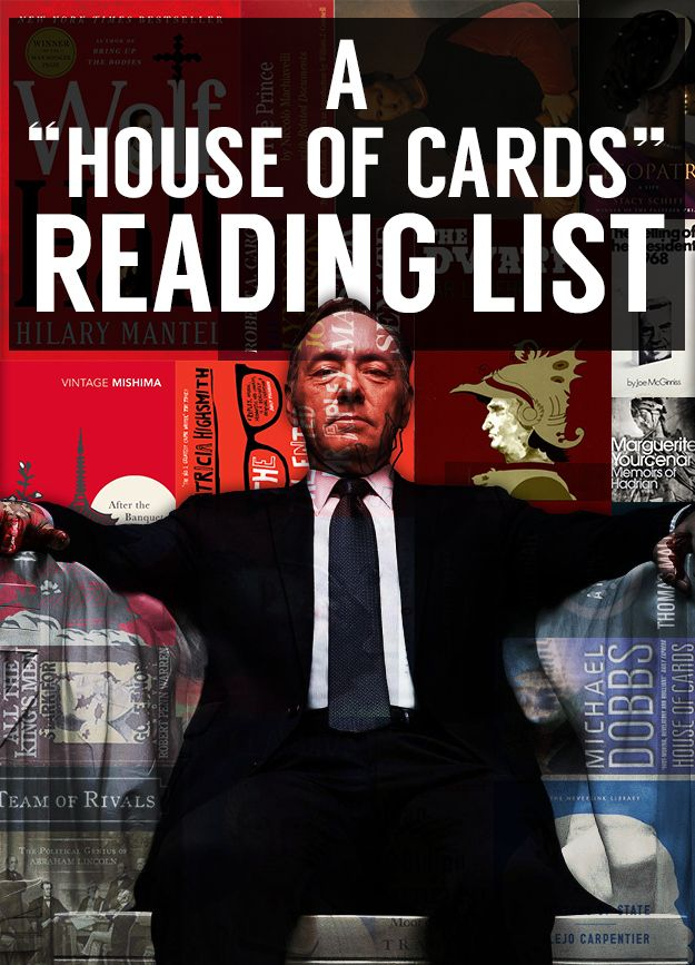 "23 Books Every Fan Of ""House Of Cards"" Should Read - for after the ma exams"