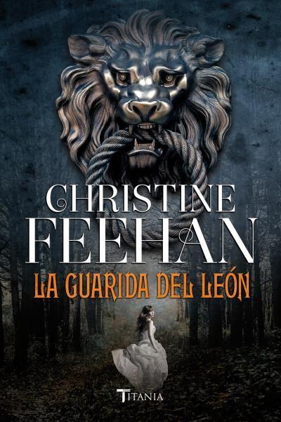 La guarida del león // Christine Feehan // Titania Luna azul (Ediciones Urano)