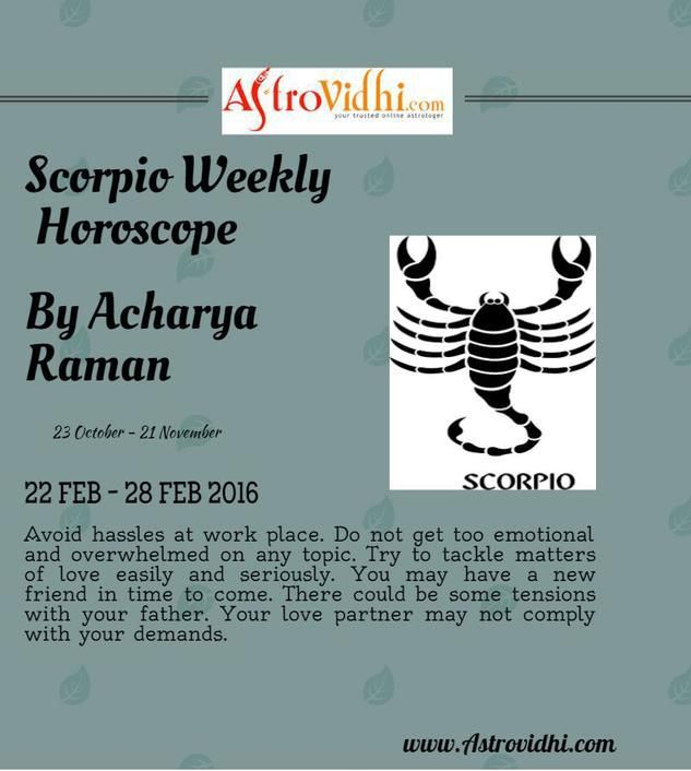 Read Scorpio Weekly Horoscope to predict your day. Also visit our website to read more horoscope including love, career, business and health.
