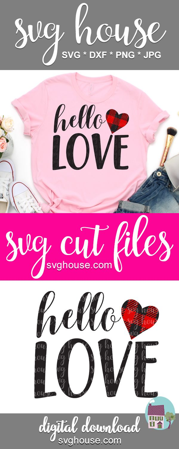 Download Hello Love SVG in 2020 | Svg files for cricut, Valentines ...