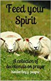 Feed Your Spirit by Kimberley Payne