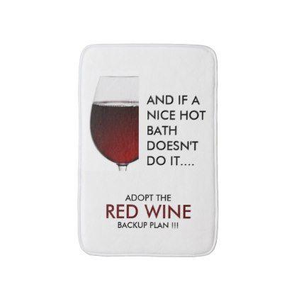Drinking joke red wine photograph bathroom mat - home decor design art diy cyo custom