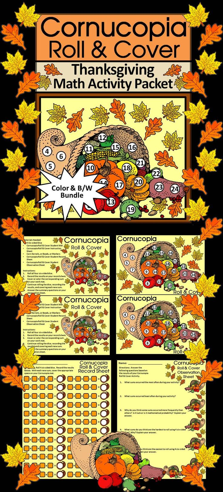 Cornucopia Roll & Cover Thanksgiving Math Activity: Gives your students a fun and festive way to practice addition in series in a hands-on way.  Contents Include: * Two Cornucopia Roll & Cover Thanksgiving Math Student Work Mats * Two Cornucopia Roll & Cover Thanksgiving Math Instruction Sets * Student Record Sheet * Student Observation Sheet  #Thanksgiving #Math #Cornucopia #Activities #Teacherspayteachers