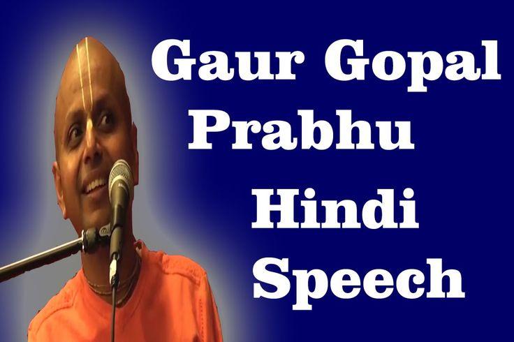 Best Hindi Speech By Gaur Gopal Prabhu