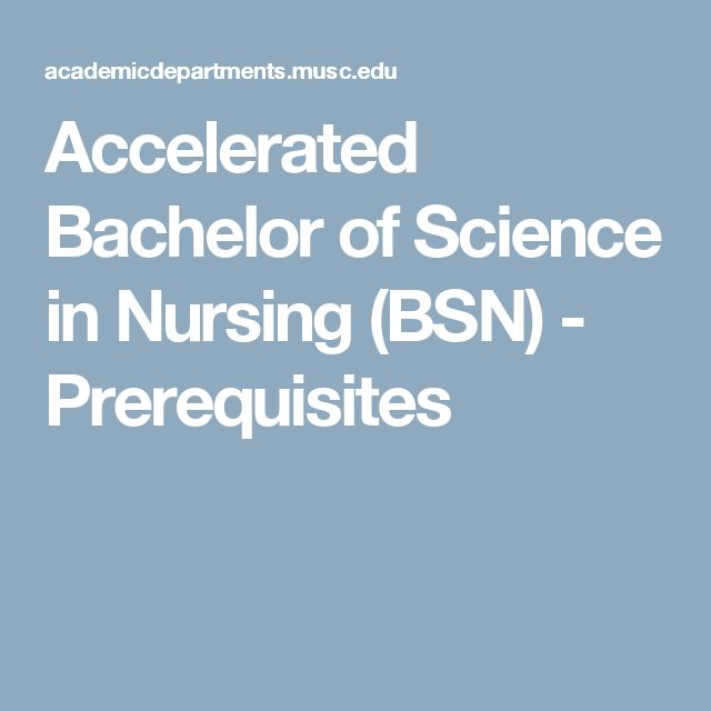 Accelerated Bachelor of Science in Nursing (BSN) - Prerequisites