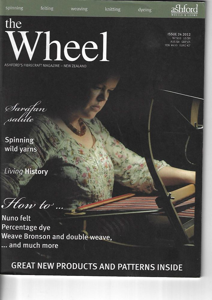 The Wheel Ashford's Fibrecraft magazine #24 2012 knitting, weaving, spinning #Ashford