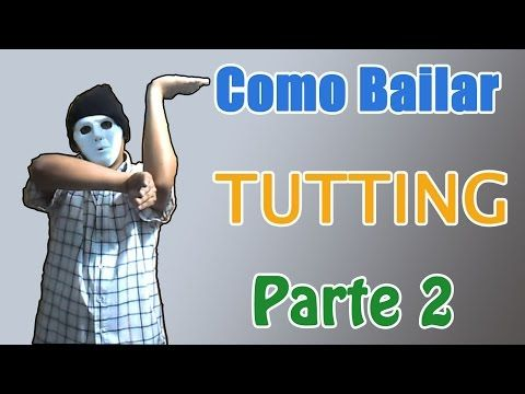 Como Bailar Tutting Facil | Tutorial dubstep (popping) | Parte 2 - YouTube