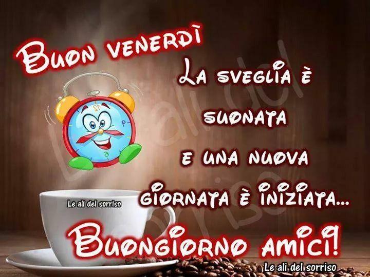 Buon venerdi link saluti pinterest for Immagini divertenti buongiorno venerdi