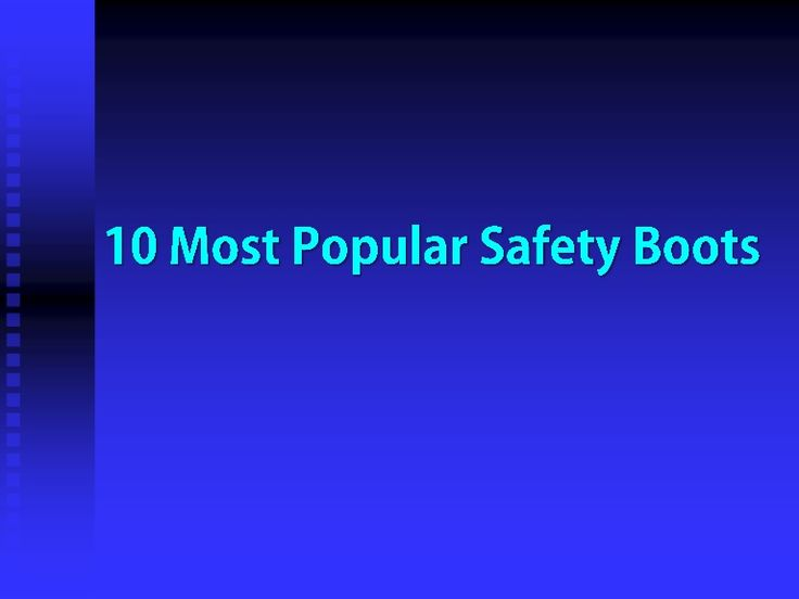 The most important element in a good work boots is safety and how well it fits the wearer. With the 10 most popular safety boots, you can, select your boots to avoid being injured while performing your normal job duties.