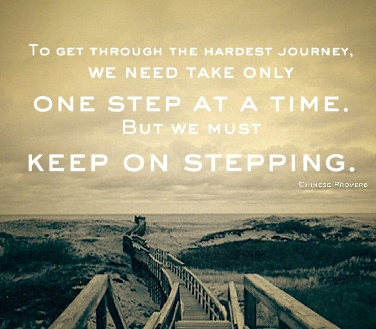 One Step At A Time Recovery Quotes Inspirational Pictures