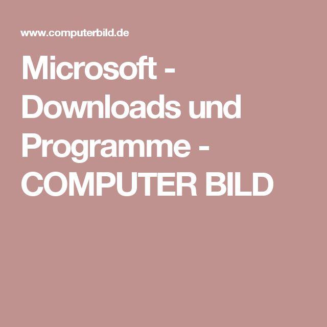 Microsoft - Downloads und Programme - COMPUTER BILD