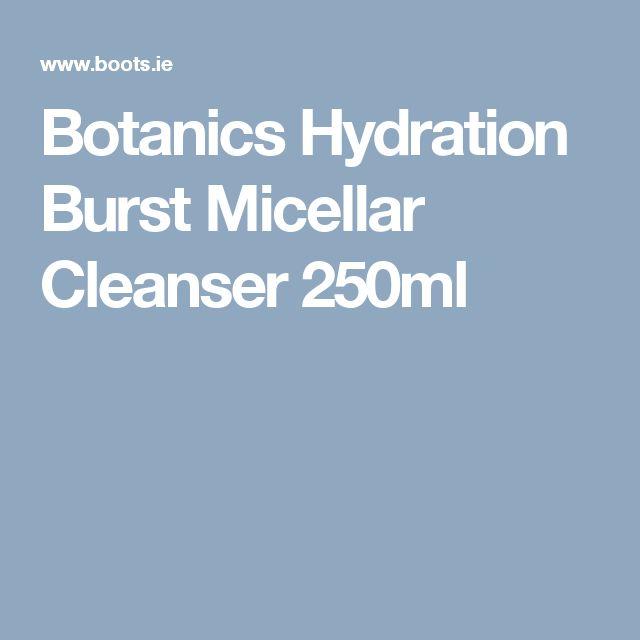 Botanics Hydration Burst Micellar Cleanser 250ml