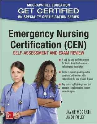 Emergency Nursing Certification: Self-assessment and Exam Review