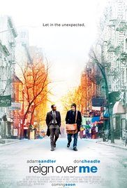 Reign Over Me - A man who lost his family runs into his old college roommate. Rekindling the friendship is the one thing that appears able to help the man recover from his grief.