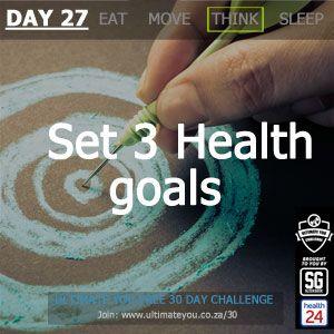 DAY 27 TASK: Set 3 Health goals