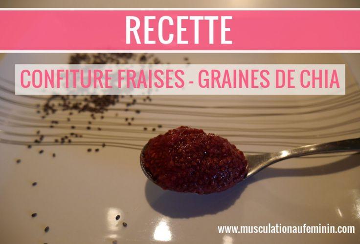 recette-confiture-allegee-fraise-graines-de-chia    .    200 g de fraises fraîches (produites en France de préférence)   2 cuillères à soupe de graines de Chia