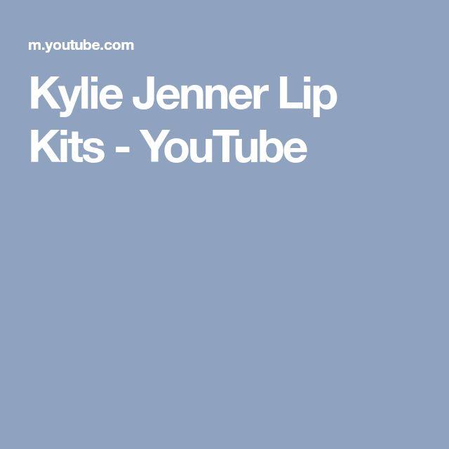 Kylie Jenner Lip Kits - YouTube