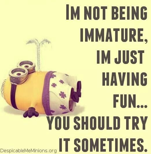 Funny Just Do It Quotes: I'm Just Having Fun